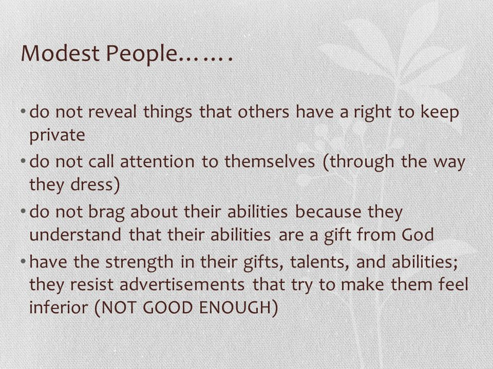 Modest People…….