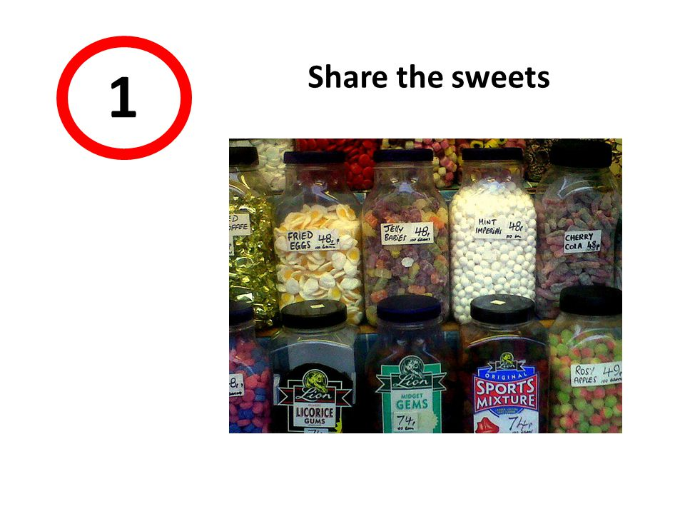 1 Share the sweets