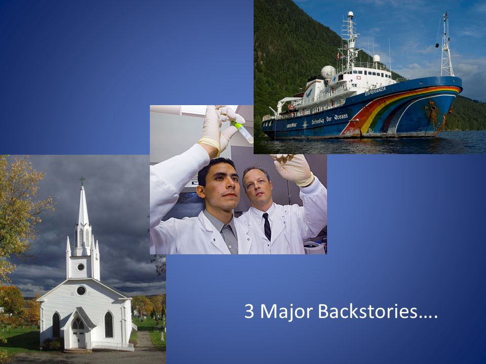 3 Major Backstories….