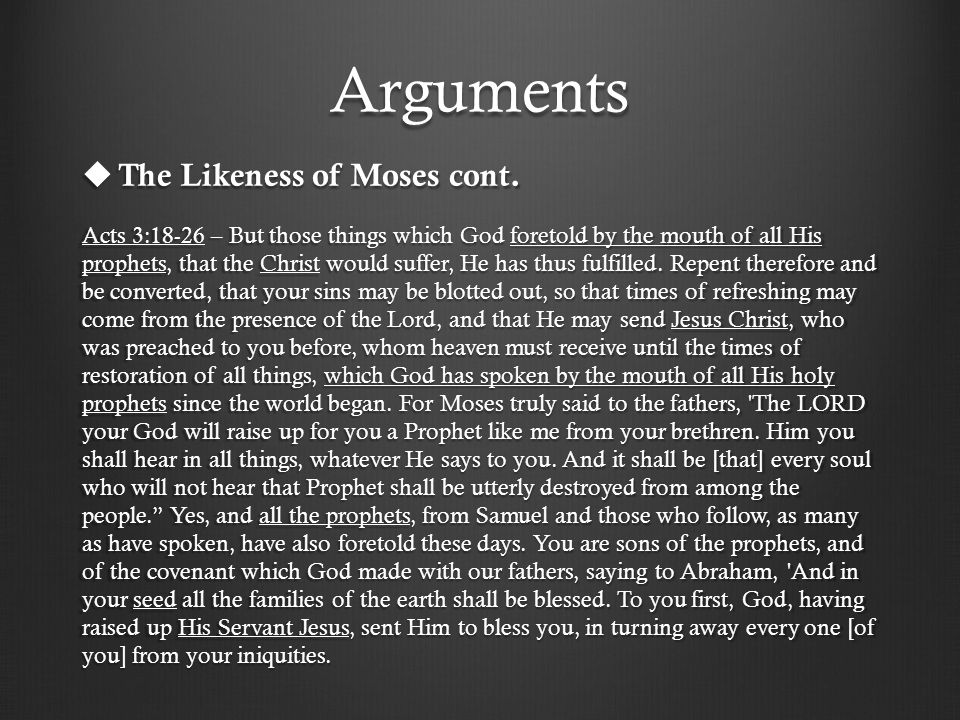 Arguments  The Likeness of Moses cont.