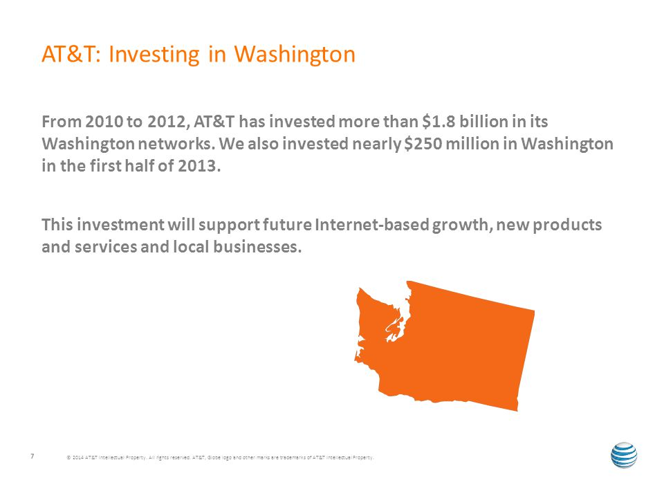 From 2010 to 2012, AT&T has invested more than $1.8 billion in its Washington networks.