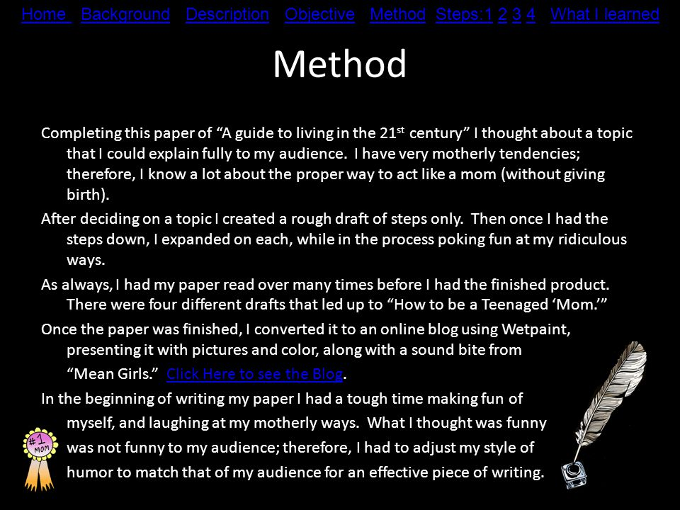 Method Completing this paper of A guide to living in the 21 st century I thought about a topic that I could explain fully to my audience.