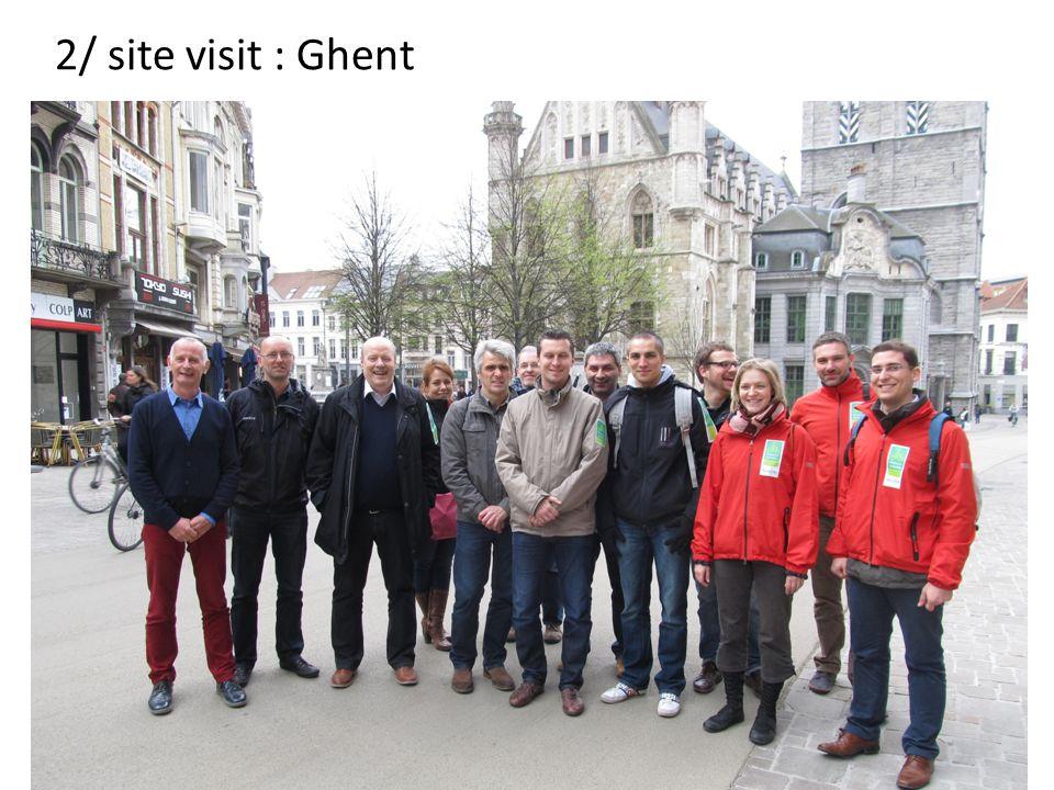 2/ site visit : Ghent