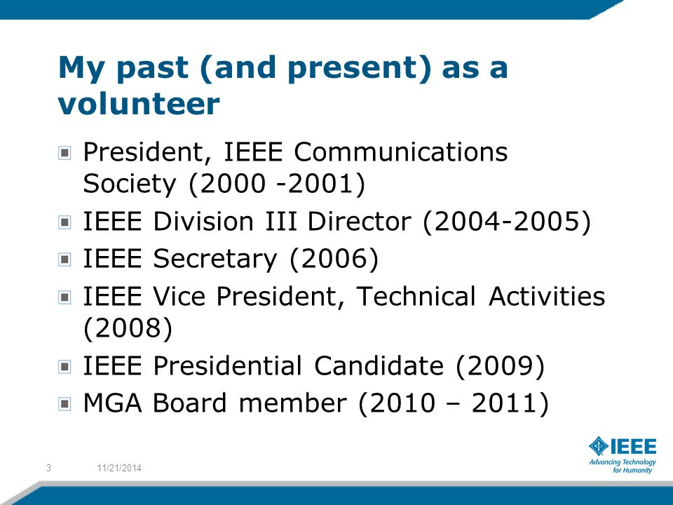 Activities In the years 2007/09, 70 IEEE sponsored conferences were held in Latin America, of which 30 were held in Brazil.