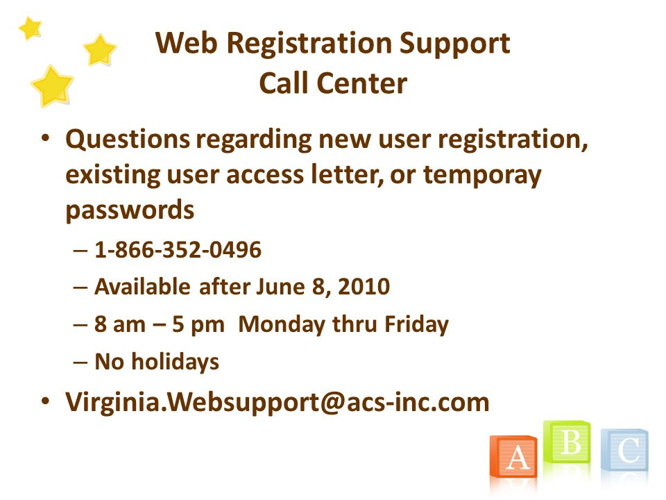 Medicaid Web Portal Registration To take advantage of the Portal and its functions, users must be a part of the security structure Detailed information regarding the overall web registration process and navigation can be found at: https://www.virginiamedicaid.dmas.virginia.gov/wps/portal/ Webregistration