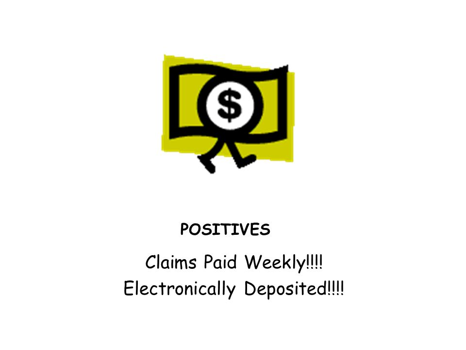 POSITIVES Remittance Statements Viewable On-Line Weekly. Just Click and Print.