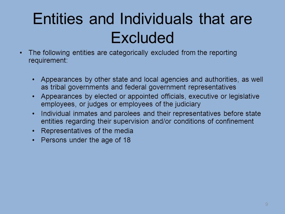 Types of Appearances An appearance must only be reported if it falls under one of the five following categories: Procuring a state contract for real property, goods, or services Rate making proceedings Regulatory matters Agency-based judicial or quasi-judicial proceedings Adoption or repeal of a rule or regulation 10