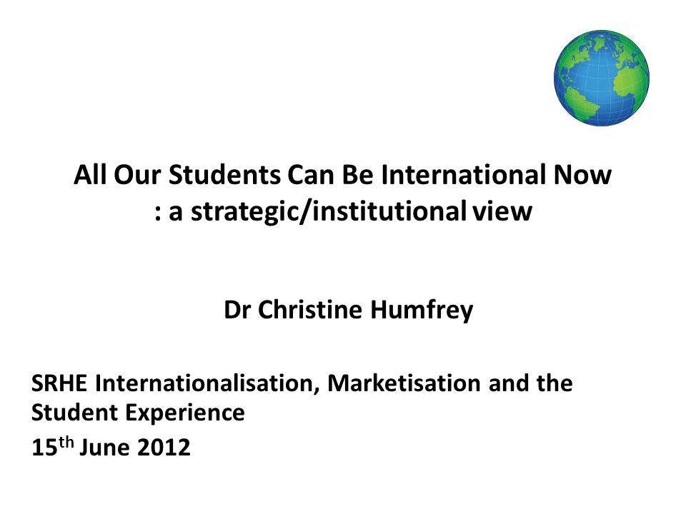 Internationalisation: its evolution.Marketisation: its place on the journey.