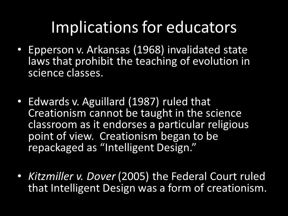 Implications for educators Epperson v.