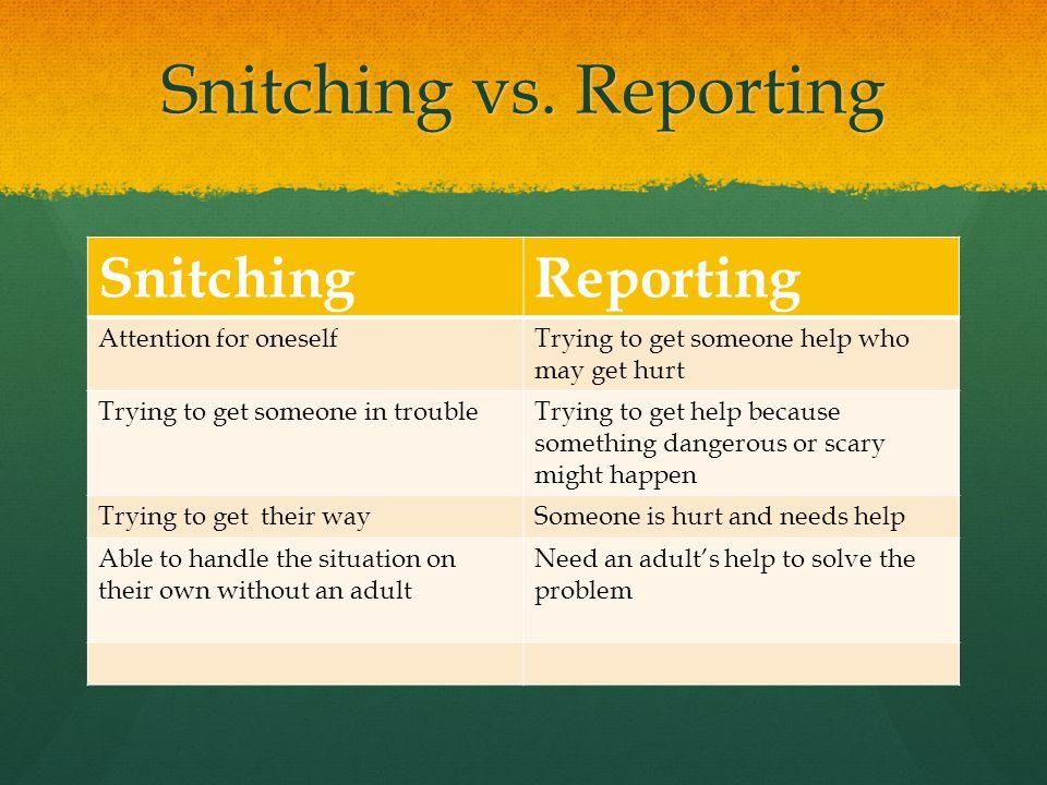 Snitching vs.