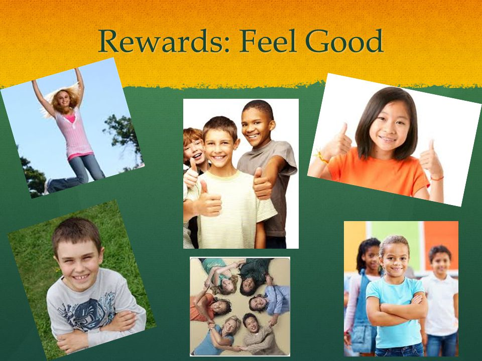 Rewards: Feel Good