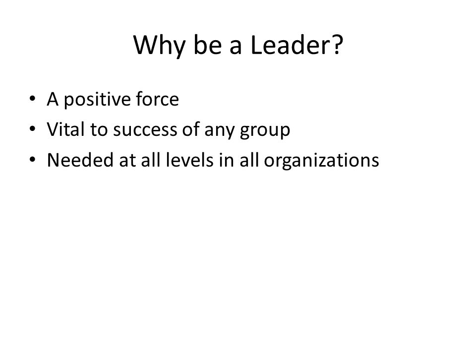 Why be a Leader.