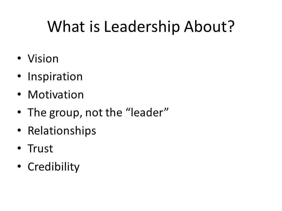 What is Leadership About.