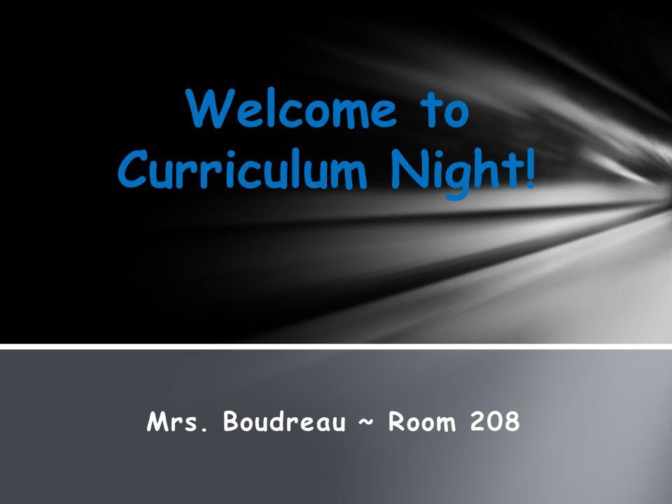 Mrs. Boudreau ~ Room 208
