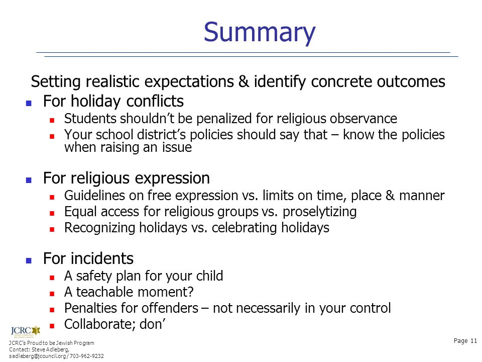 Summary Setting realistic expectations & identify concrete outcomes For holiday conflicts Students shouldn't be penalized for religious observance You