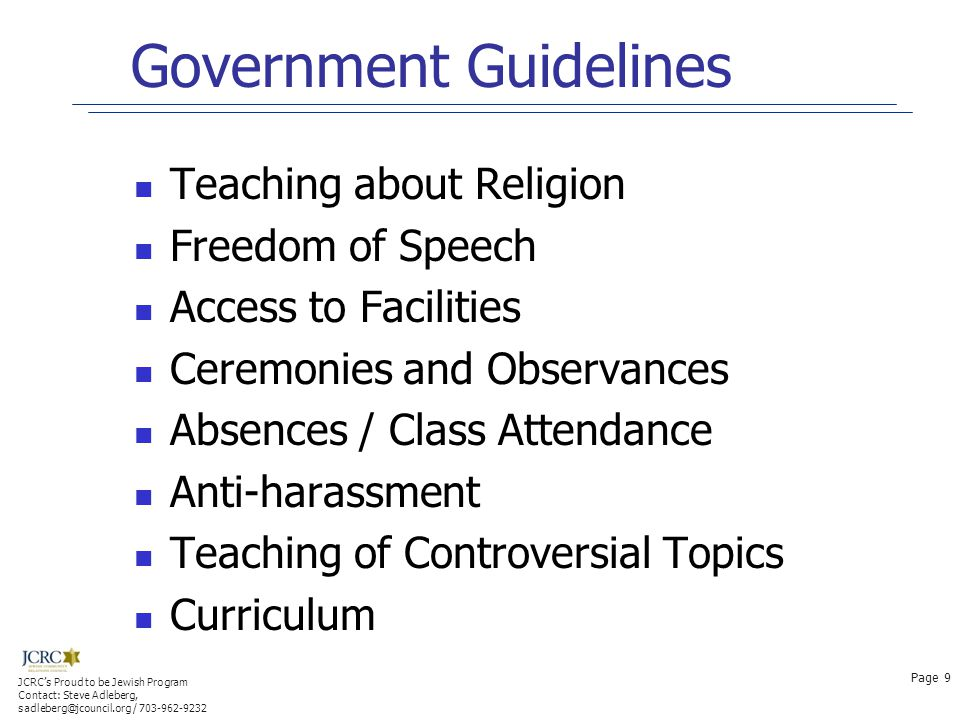 Government Guidelines Teaching about Religion Freedom of Speech Access to Facilities Ceremonies and Observances Absences / Class Attendance Anti-haras