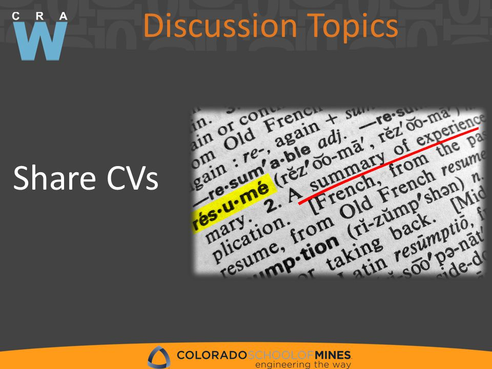 Discussion Topics Share CVs
