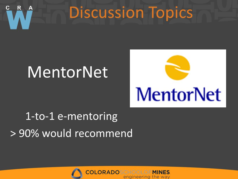 MentorNet 1-to-1 e-mentoring > 90% would recommend