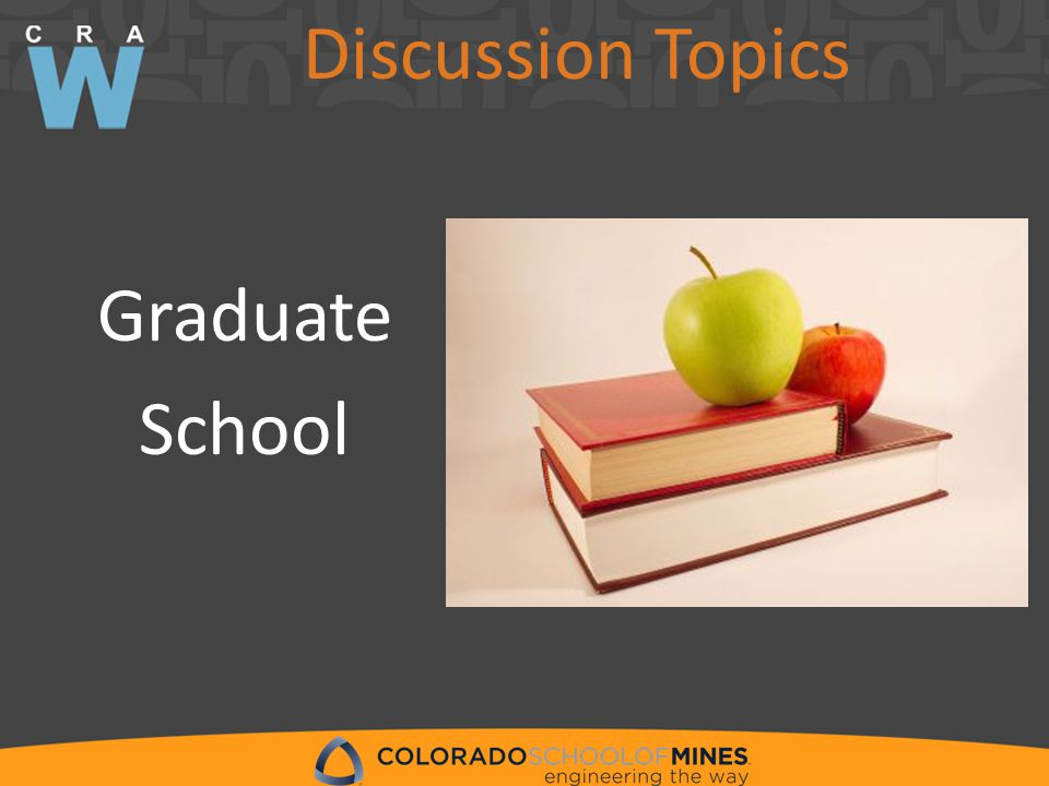 Discussion Topics Graduate School