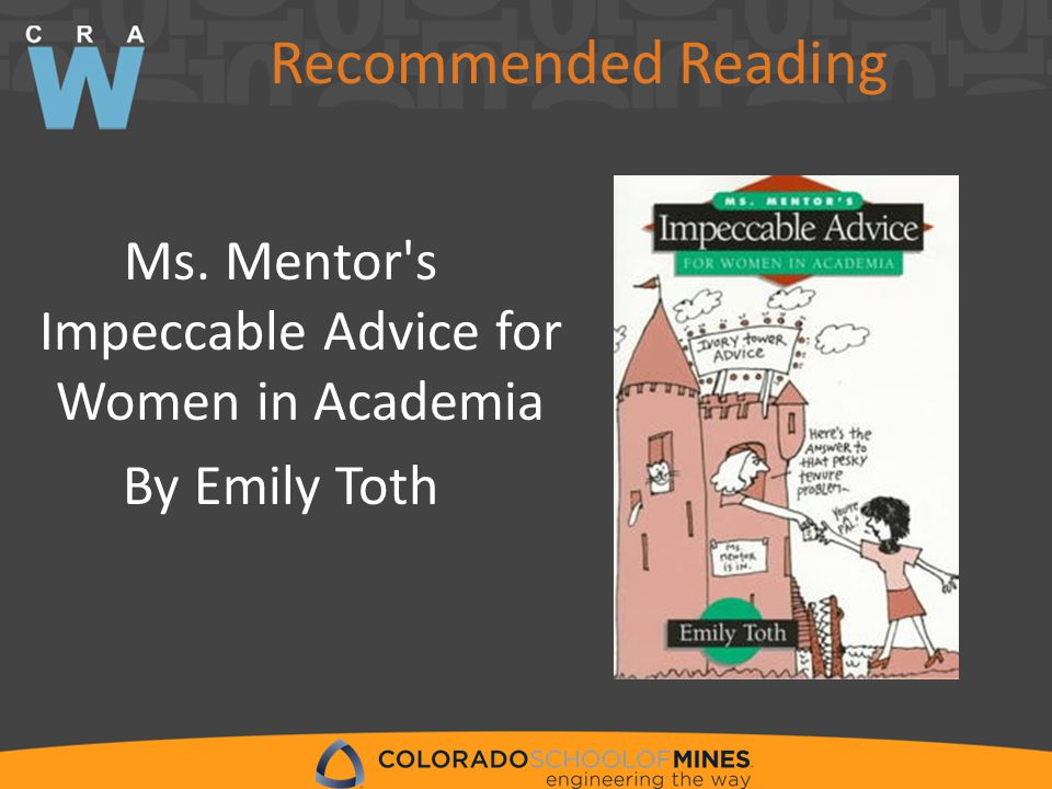 Ms. Mentor s Impeccable Advice for Women in Academia By Emily Toth