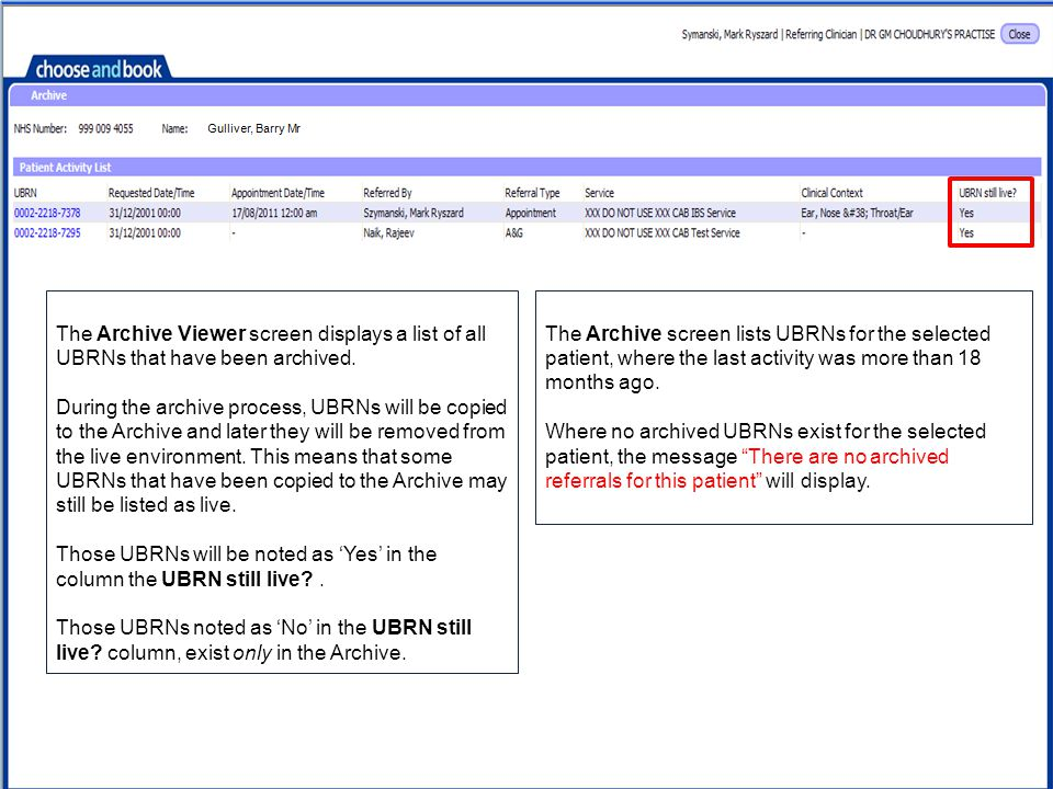 The Archive screen lists UBRNs for the selected patient, where the last activity was more than 18 months ago.