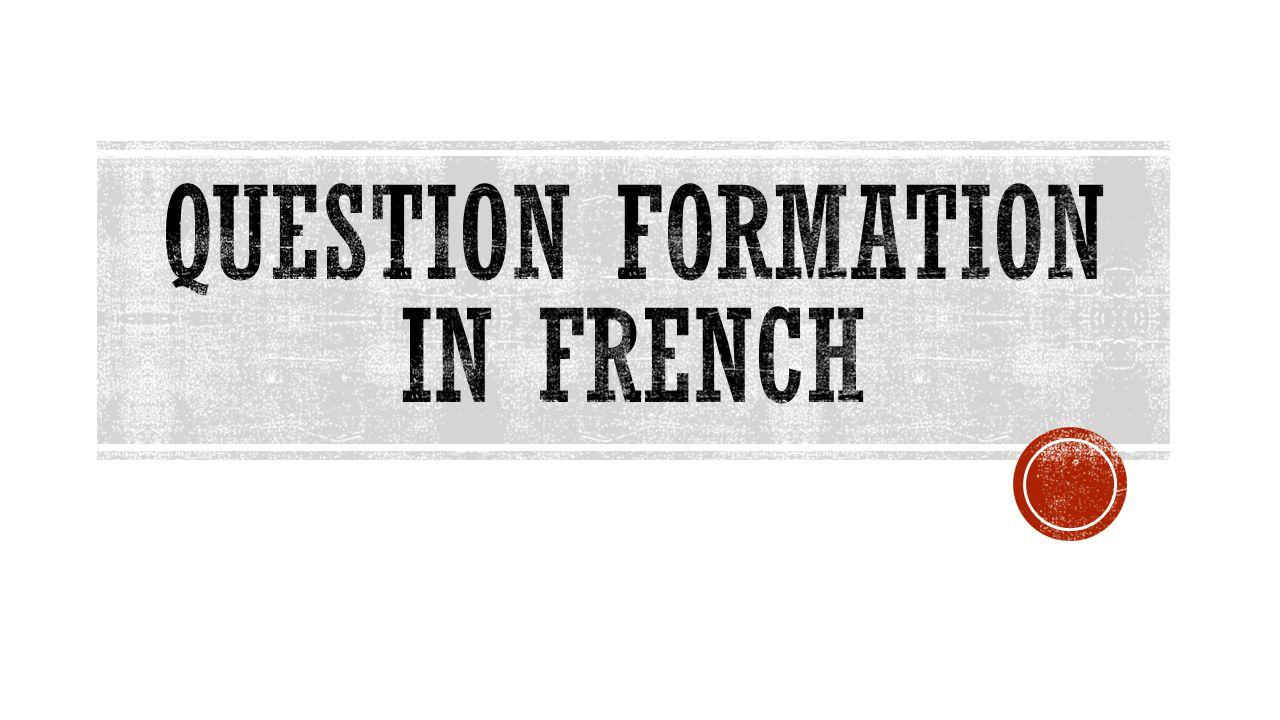 A Les questions avec est-ce que Continued...
