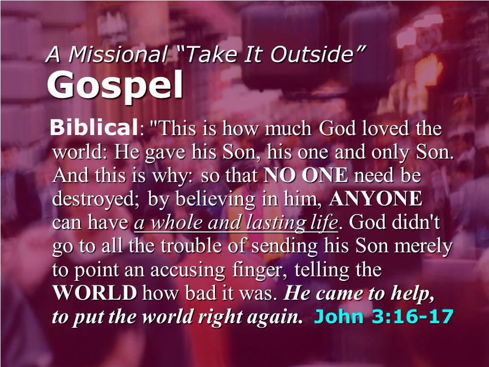 "A Missional ""Take It Outside"" Gospel"