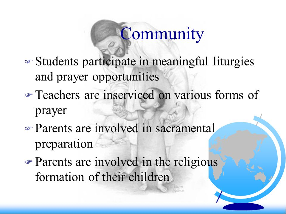 Total Person: a rubric  The school provides for all aspects of human development: intellectual, social, spiritual.