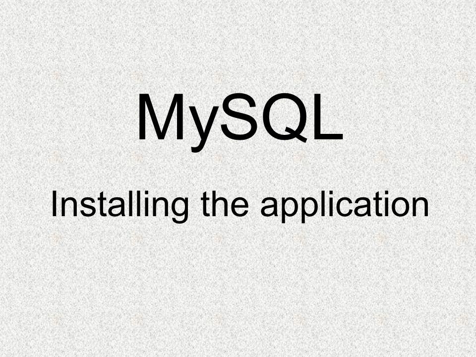 MySQL Installing the application