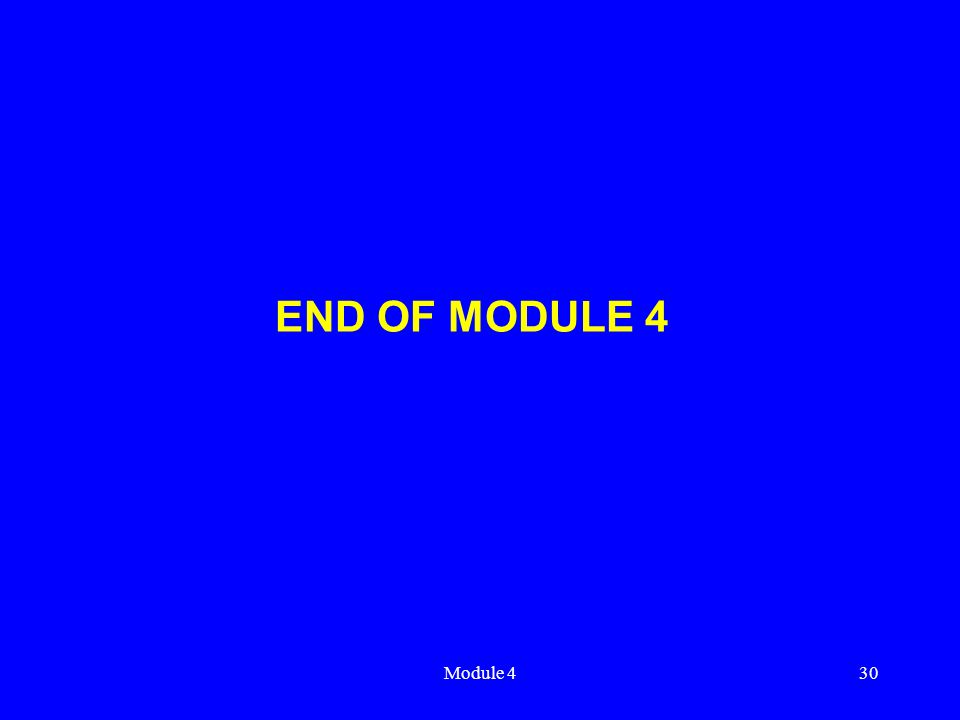 Module 430 END OF MODULE 4