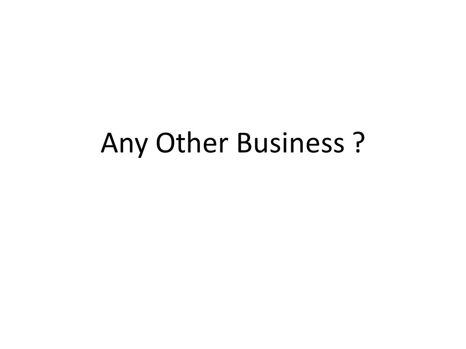 Any Other Business