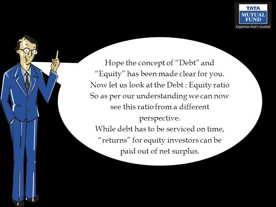 Hope the concept of Debt and Equity has been made clear for you.