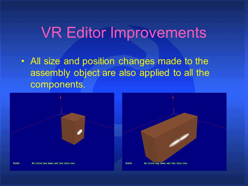 VR Editor Improvements All size and position changes made to the assembly object are also applied to all the components.