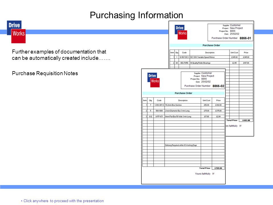 Purchasing Information Further examples of documentation that can be automatically created include…….