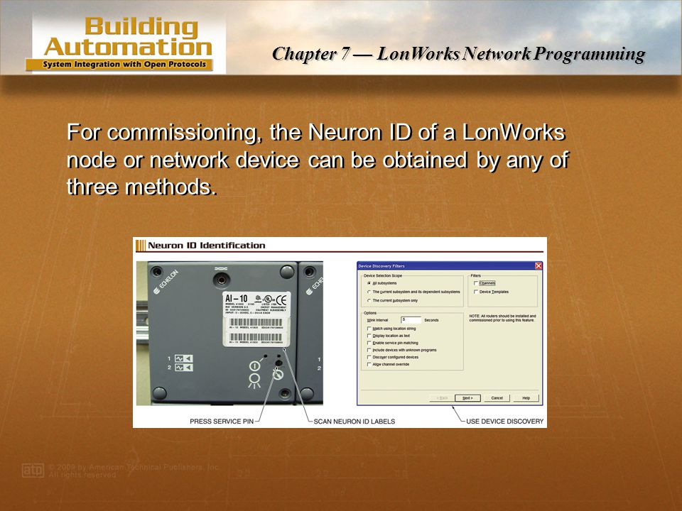 Chapter 7 — LonWorks Network Programming SCPTdebounce sets a delay period before a digital network variable is updated to avoid transmitting the pulses of a set of physical contacts that are changing state.