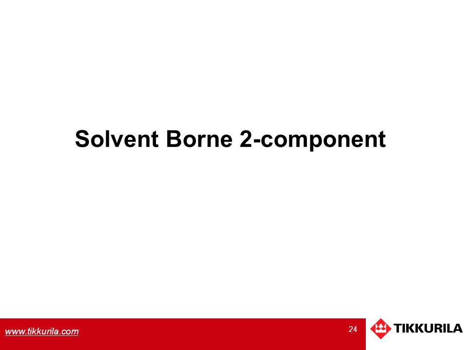 24 www.tikkurila.com Solvent Borne 2-component