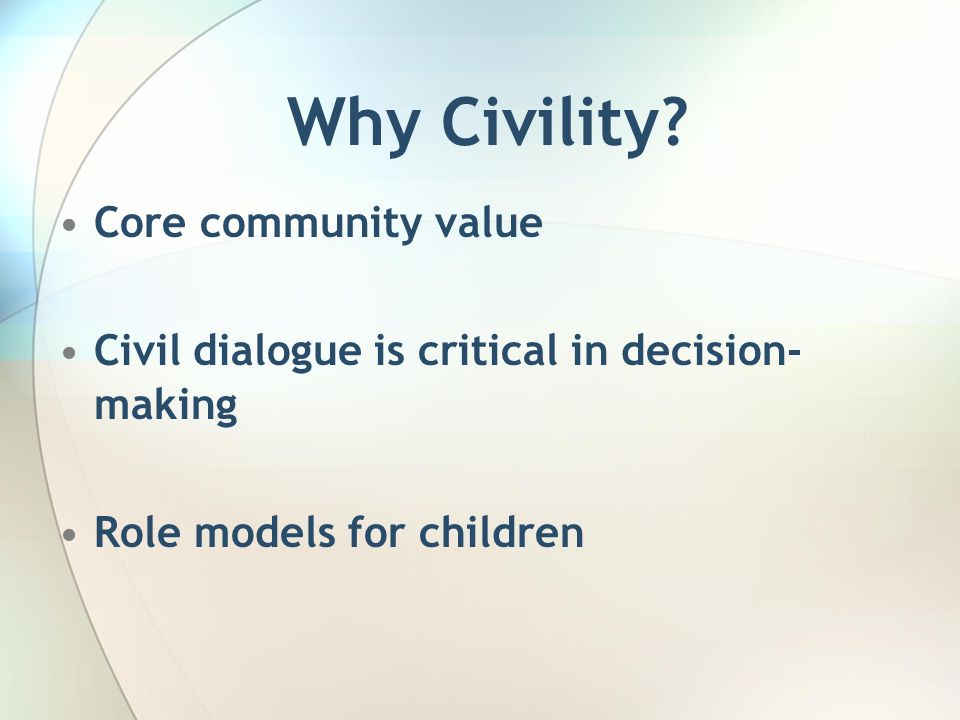 Why Civility.