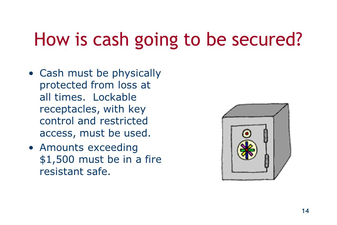 """13 """"Now that we have collected the cash, what do we do with it?"""" Secure Balance Deposit Reconcile"""