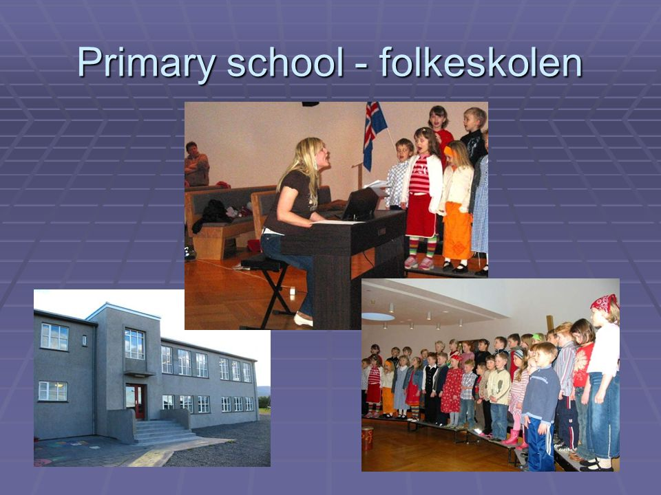 Primary school - folkeskolen