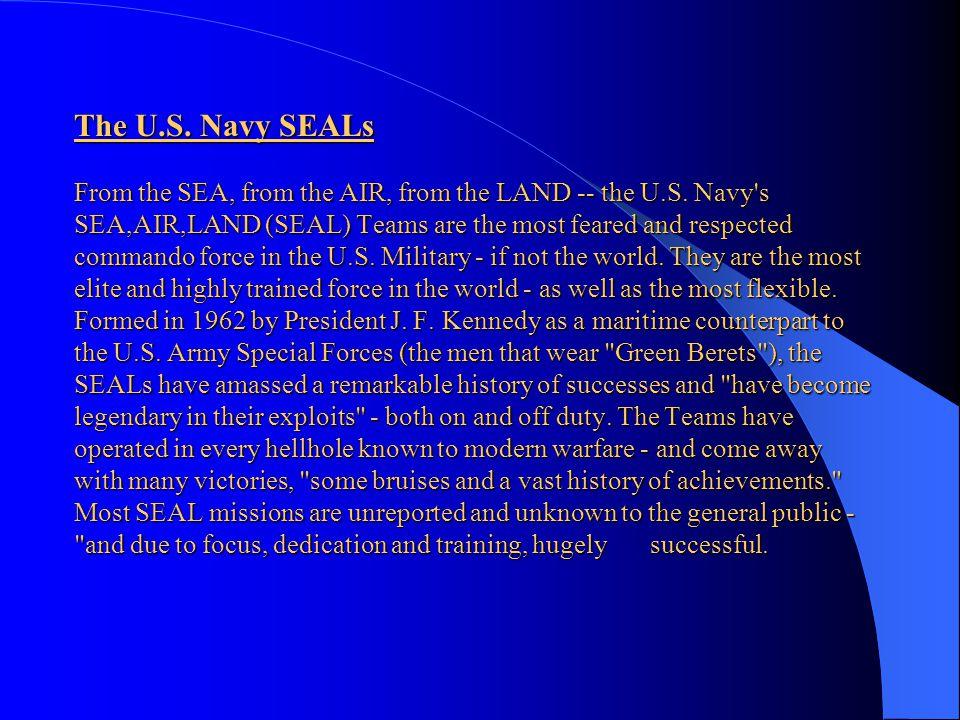 The U.S. Navy SEALs an elite force