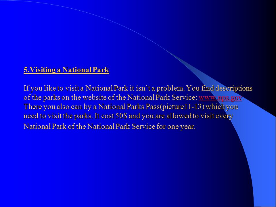 """4.Social science and the National Parks Since the first National Park was founded in 1872, the National Parks have got a special place in """"the hearts"""