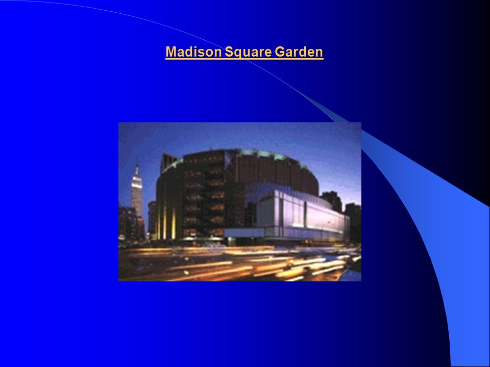 5) Madison Square Garden Today´s building of the Madison Square Garden is already the 4 th sports stadion in New York with this name. It was inaugurat