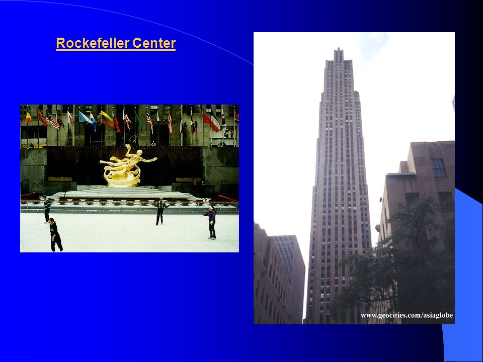 6) Rockefeller Center The ground on which the Rockefeller Center stands was bought by John D. Rockefeller in 1928 to built an opera house. But because