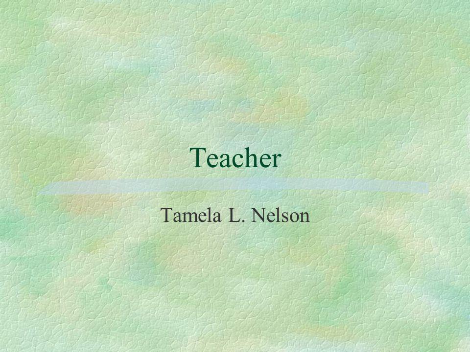 Teacher Tamela L. Nelson