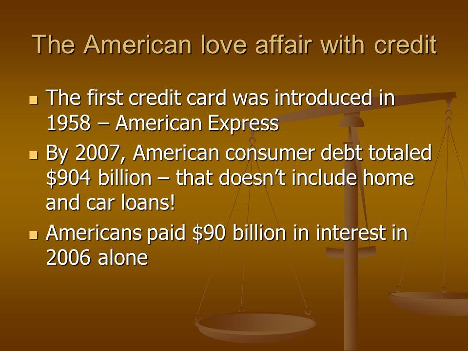 Credit Basics Loan Credit is basically a loan.