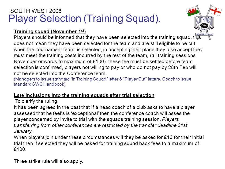 Rules on Missed Sessions SOUTH WEST 2008 Rules on missed sessions Within the 11,13&15 age groups we establish a 3 missed session rule in 2007.