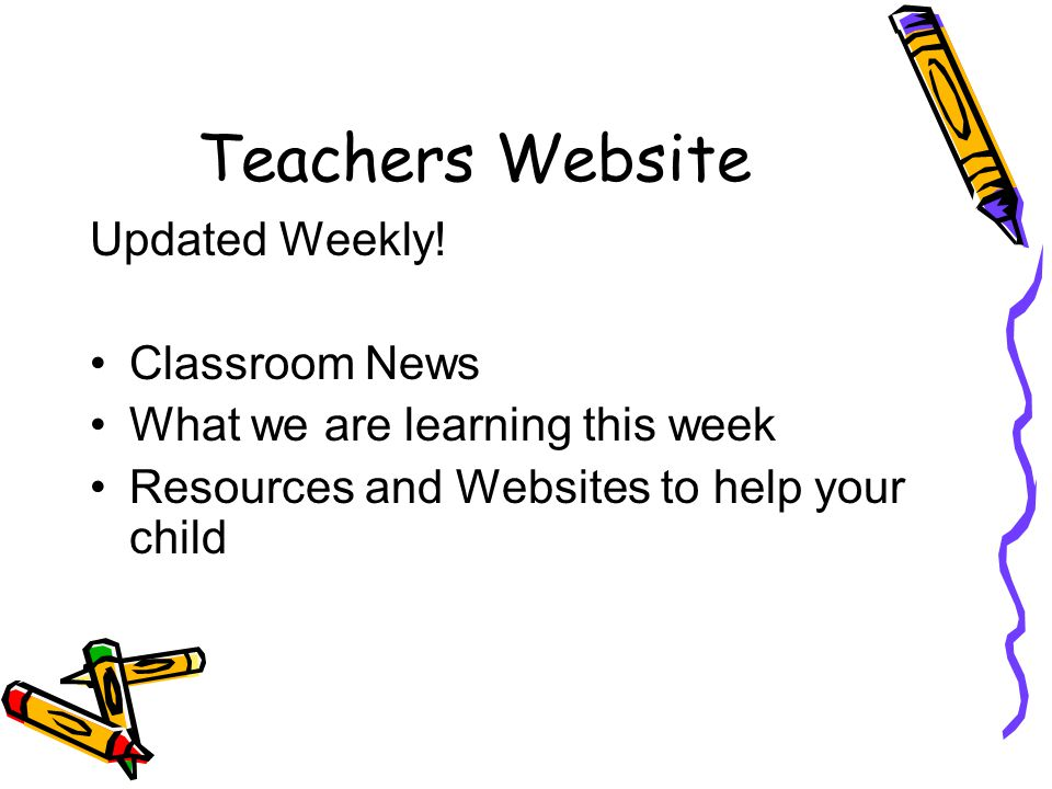 Teachers Website Updated Weekly.