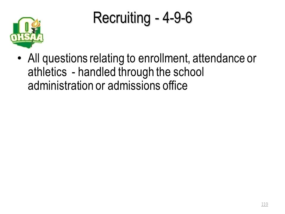 Recruiting - 4-9-5 Students may visit a school prior to enrollment Arrangements are to made through the office of the principal or district administra