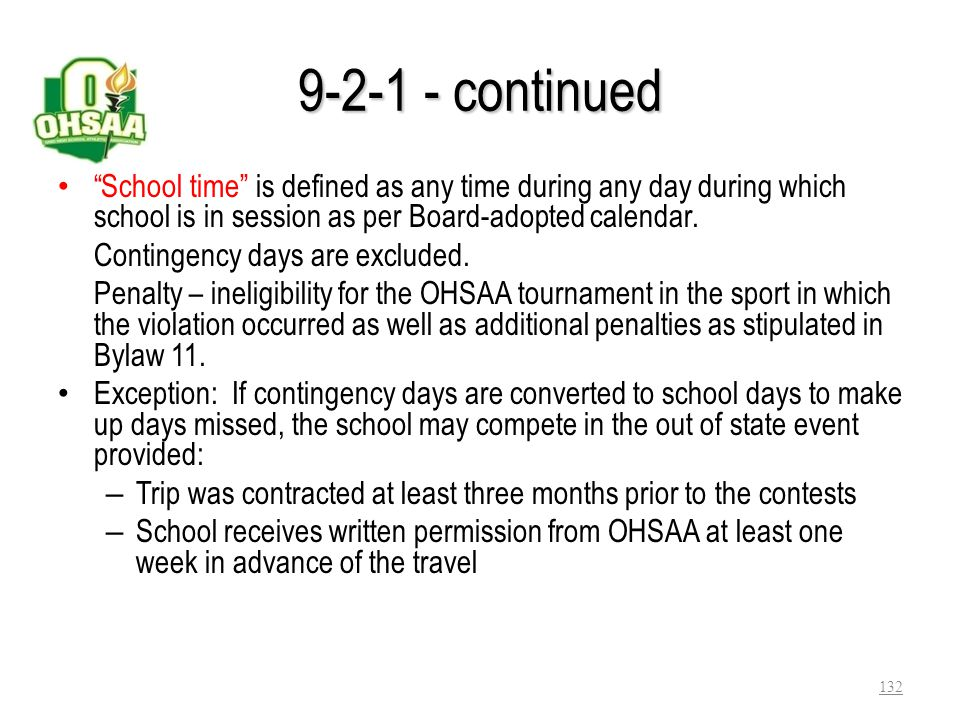 Bylaw 9-2 – Contests with out of state schools 9-2-1 - May travel out of state to compete in states or provinces in Canada that are contiguous to Ohio