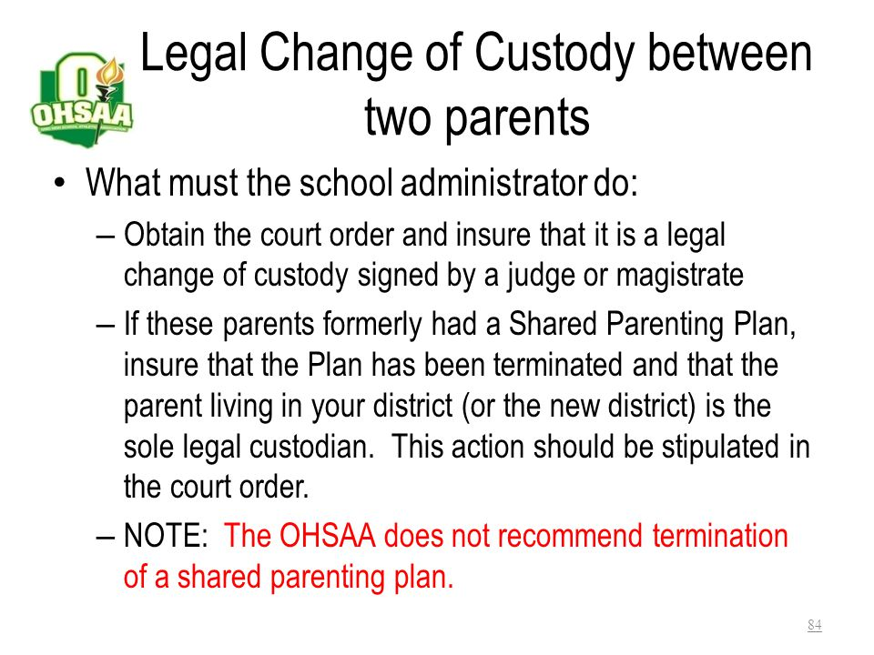 What this exception means Just as with exception one, the OHSAA is now required to determine: – Whether this change of custody compelled the student t